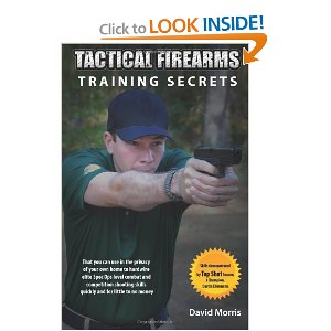 Book Review- Tactical Firearms Training Secrets by David
