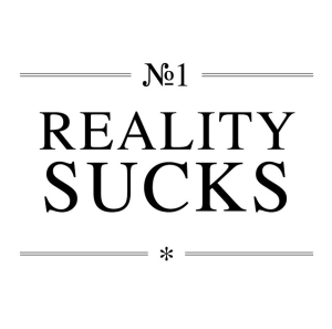 N° 1 Reality Sucks - Flickr - Photo Sharing! 2015-02-14 18-59-27